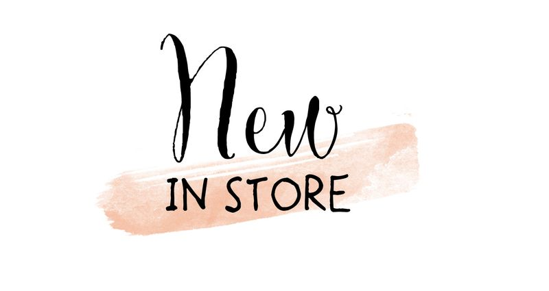 NEW IN STORE